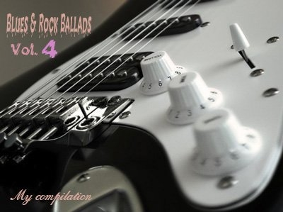 Сборник - Blues and Rock Ballads vol. 4 (2012) MP3