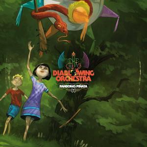 Diablo Swing Orchestra - Pandora's Piñata (2012)