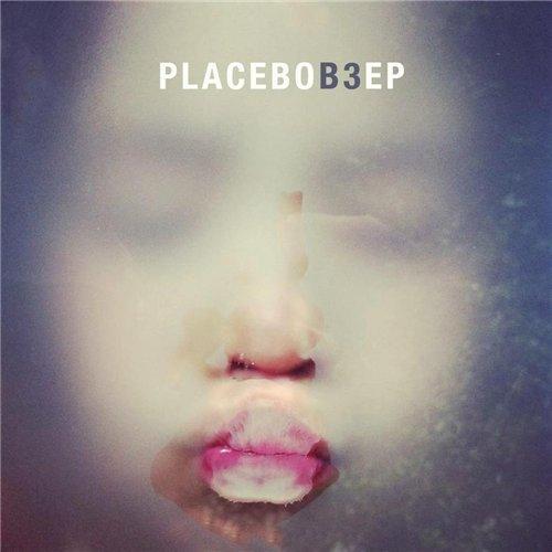 Placebo - B3 [EP] (2012)