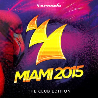 Armada Miami 2015 (The Club Edition)  › Торрент