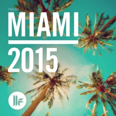 Toolroom Miami 2015  › Торрент