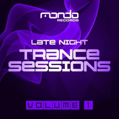 Late Night Trance Sessions Vol. 1  › Торрент