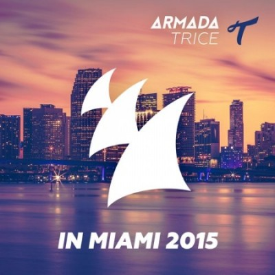 Armada Trice In Miami 2015  › Торрент